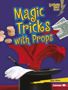 Magic Tricks with Props, Olson, Elsie