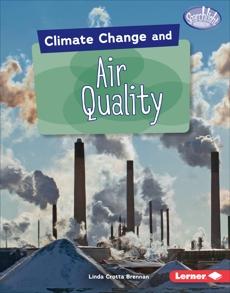 Climate Change and Air Quality, Brennan, Linda Crotta