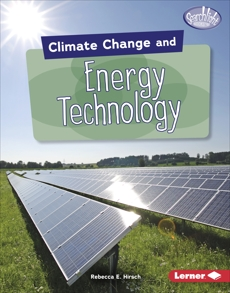 Climate Change and Energy Technology, Hirsch, Rebecca E.