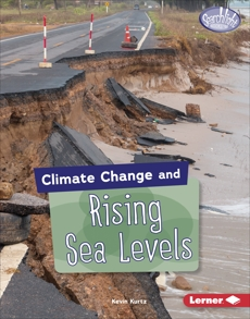 Climate Change and Rising Sea Levels, Kurtz, Kevin