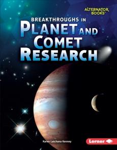 Breakthroughs in Planet and Comet Research, Kenney, Karen Latchana