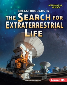 Breakthroughs in the Search for Extraterrestrial Life, Kenney, Karen Latchana