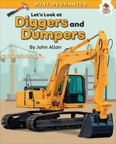 Let's Look at Diggers and Dumpers, Allan, John