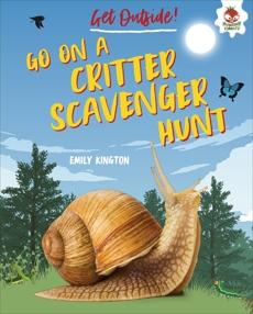 Go on a Critter Scavenger Hunt, Kington, Emily