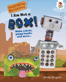 I Am Not a Box!, Kington, Emily