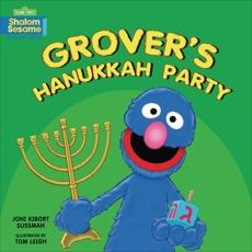Grover's Hanukkah Party, Sussman, Joni Kibort & Sussman� Joni Kibort