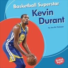 Basketball Superstar Kevin Durant, Fishman, Jon M.