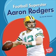 Football Superstar Aaron Rodgers, Fishman, Jon M.