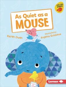 As Quiet as a Mouse, Owen, Karen