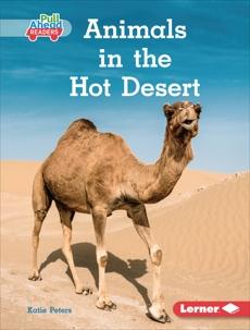 Animals in the Hot Desert, Peters, Katie
