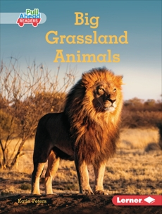 Big Grassland Animals, Peters, Katie