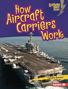 How Aircraft Carriers Work, Ransom, Candice