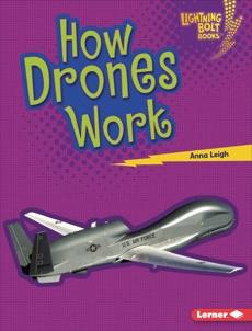 How Drones Work, Leigh, Anna