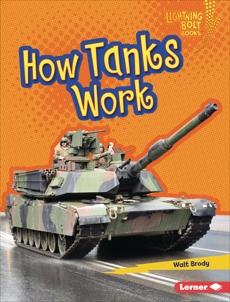 How Tanks Work, Brody, Walt