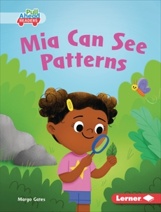 Mia Can See Patterns, Gates, Margo