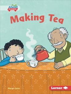 Making Tea, Gates, Margo