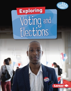 Exploring Voting and Elections, Anderson, Jennifer Joline