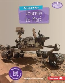 Cutting-Edge Journey to Mars, Kenney, Karen Latchana