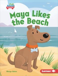 Maya Likes the Beach, Gates, Margo