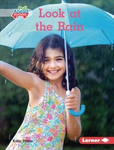 Look at the Rain, Peters, Katie