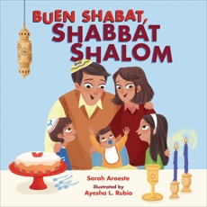 Buen Shabat, Shabbat Shalom, Aroeste, Sarah