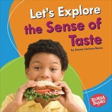 Let's Explore the Sense of Taste, Carlson-Berne, Emma