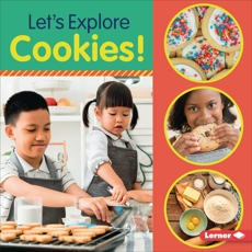 Let's Explore Cookies!, Colella, Jill