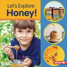 Let's Explore Honey!, Colella, Jill