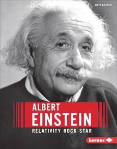 Albert Einstein: Relativity Rock Star, Doeden, Matt