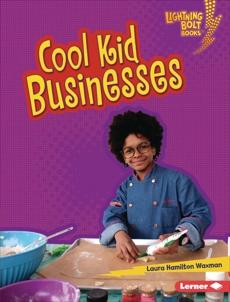 Cool Kid Businesses, Waxman, Laura Hamilton