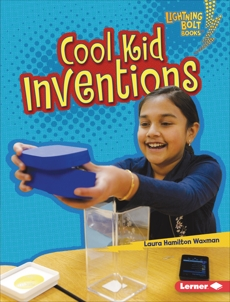 Cool Kid Inventions, Waxman, Laura Hamilton