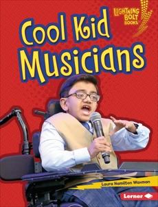 Cool Kid Musicians, Waxman, Laura Hamilton
