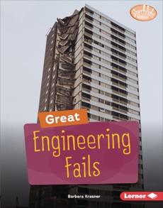 Great Engineering Fails, Krasner, Barbara