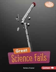 Great Science Fails, Krasner, Barbara