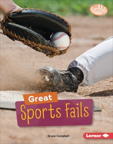 Great Sports Fails, Campbell, Grace