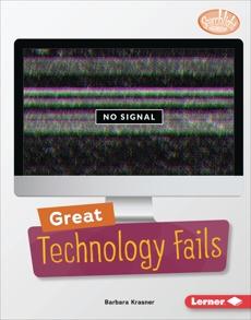 Great Technology Fails, Krasner, Barbara