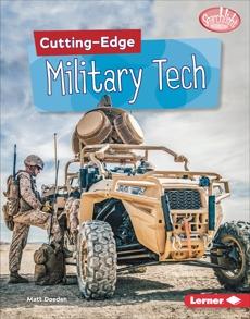 Cutting-Edge Military Tech, Doeden, Matt
