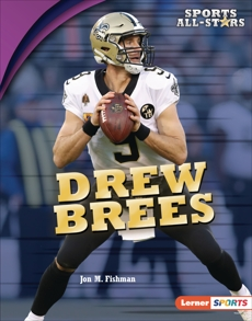 Drew Brees, Fishman, Jon M.