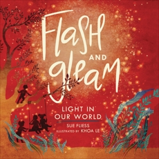 Flash and Gleam: Light in Our World, Fliess, Sue