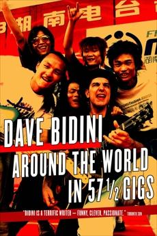 Around the World in 57 1/2 Gigs, Bidini, Dave