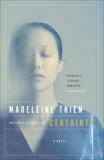 Certainty, Thien, Madeleine
