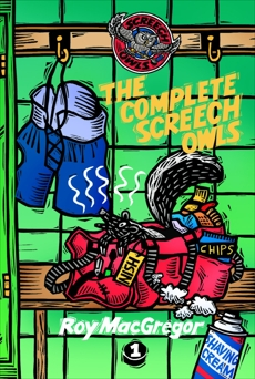 The Complete Screech Owls, Volume 1, MacGregor, Roy