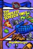 The Complete Screech Owls, Volume 3, MacGregor, Roy