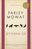 Otherwise, Mowat, Farley