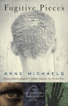 Fugitive Pieces, Michaels, Anne