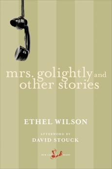 Mrs. Golightly and Other Stories, Wilson, Ethel