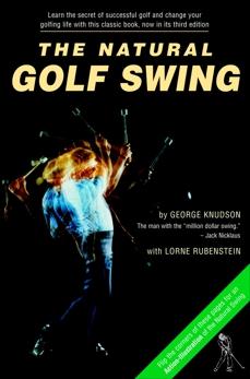 Natural Golf Swing, Knudson, George & Rubenstein, Lorne