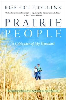 Prairie People: A Celebration of My Homeland, Collins, Robert