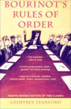 Bourinot's Rules of Order: A Manual on the Practices and Usages of the House of Commons of Canada and on the Procedure at Public Assemblies, Including Meetings of Shareholders, Stanford, Geoffrey