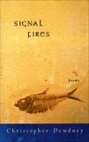 Signal Fires, Dewdney, Christopher